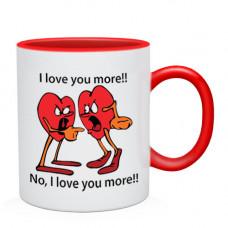 "Krūze ""I Love You More!!"""