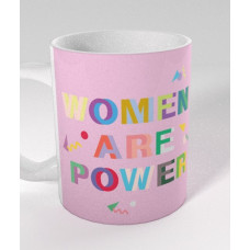"""Krūze """"Women Are Power"""""""
