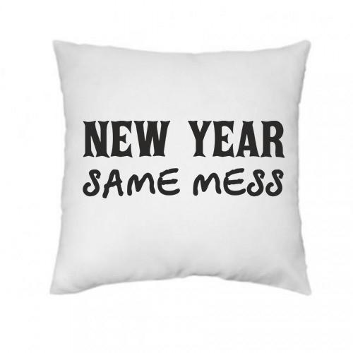 """New year, same mess""   Подушка"