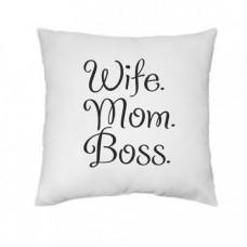 """Spilvens """"Wife. Mom. Boss"""""""