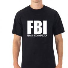 """FBI Female Body Inspector"" T-krekls vīriešu ar termoapdruku"