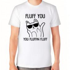 """Fluff you"" T-krekls vīriešu ar termoapdruku"