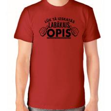 """""""Lūk tā izskatās labākais opis"""" T-krekls vīriešu ar termoapdruku"""