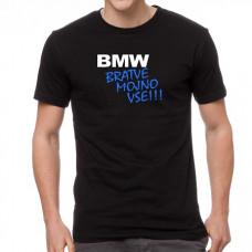 """BMW Bratve mojno vse!!!"" T-krekls vīriešu ar termoapdruku"