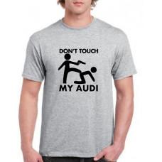 """""""Don't touch my Audi"""" T-krekls vīriešu ar termoapdruku"""