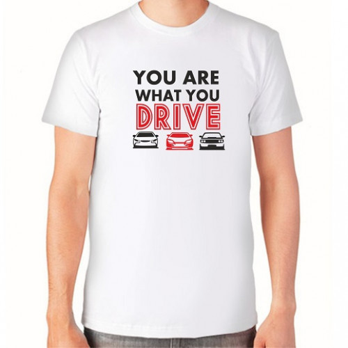 """You are what you drive"" Футболка мужская"