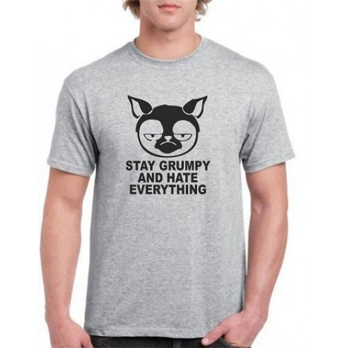 """Stay grumpy and hate everything""  Футболка мужская"