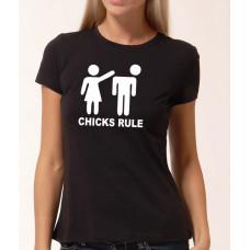 """""""Chicks Rule"""" sieviešu T-krekls"""