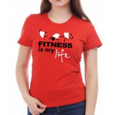 """""""Fitness is my life"""" sieviešu T-krekls"""