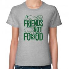 """""""Friends Not Food"""" sieviešu T-krekls"""