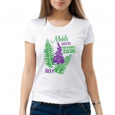 """""""Meklē savu papardes ziedu šeit"""" sieviešu T-krekls"""
