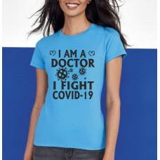 """""""I Fight Covid-19"""" sieviešu T-krekls"""