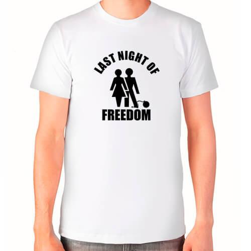 """Last night of freedom"" Футболка мужская"