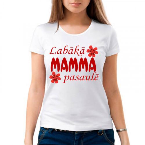 """""""Labākā Mamma Pasaulē"""" Футболка женская"""