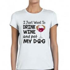 """""""Drink wine and pet my dog"""" sieviešu T-krekls ar sublimācija apdruku"""